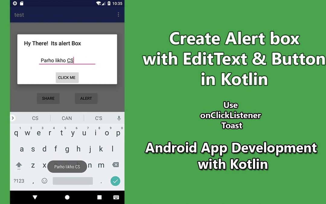 Android App Development with Kotlin Alert Box With EditText button