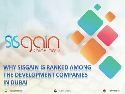 Why SISGAIN is ranked among the Development companies in Dubai