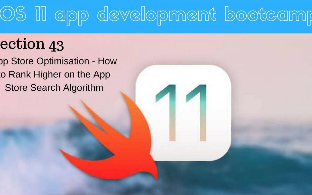 iOS 11 app development bootcamp (303 What is App Store Optimisation ASO)