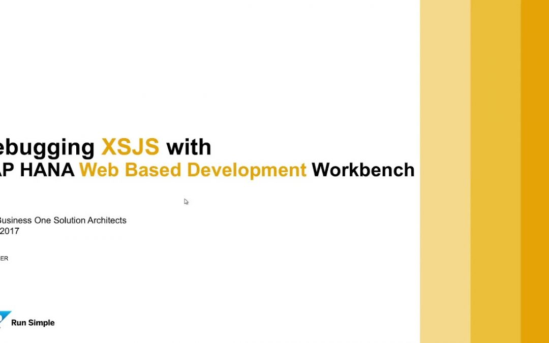SAP HANA Extended Application Services (XS) Introduction 7/11: Development Workbench, XSJS Debugging