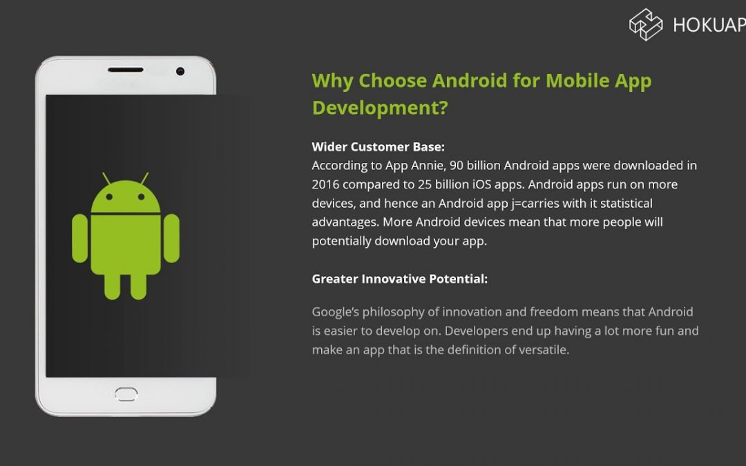 Top Ten Reasons to Choose Android OS Platform For Mobile App Development