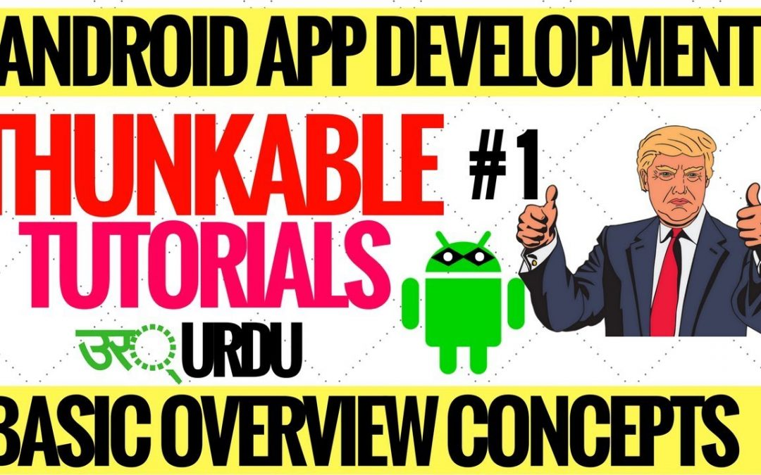 Starting thunkable tutorials series | basic intro android apps development in urdu hindi Tutorials