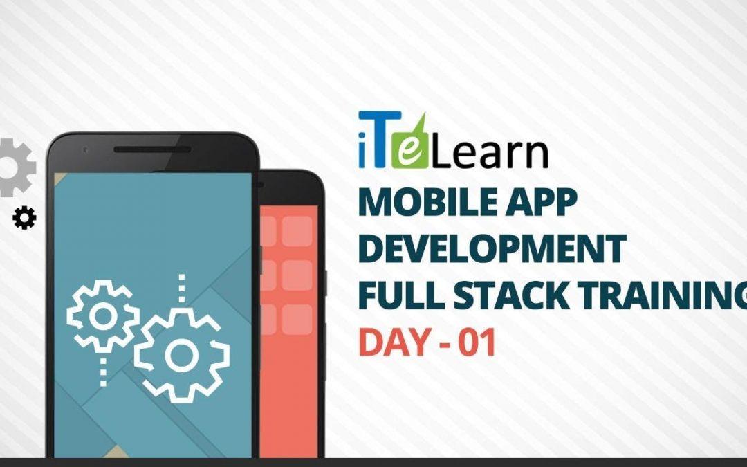Mobile App Development Full Stack Training Day-01