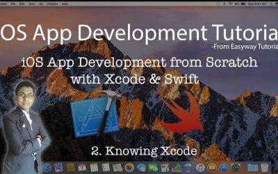 2. iOS App Development with Xcode & Swift – Knowing Xcode – Easyway Tutorial