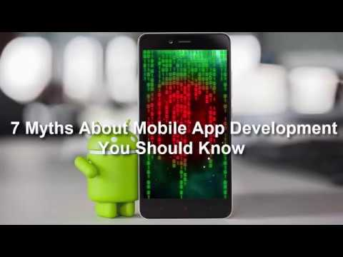 7 Myths About Mobile App Development You Should Know