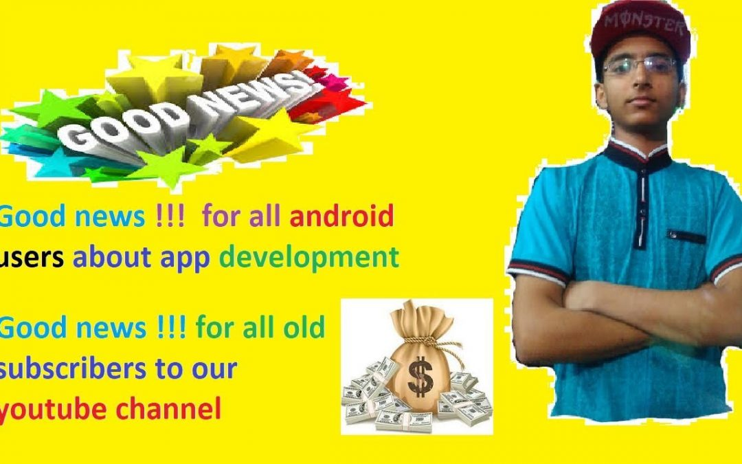 Good news for mobile users !!!   update about app development