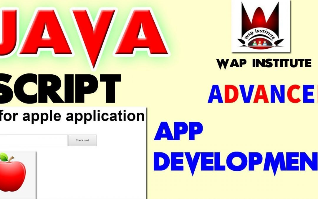 java script a for apple complete app development hosted by wap institute powered by sweetus media