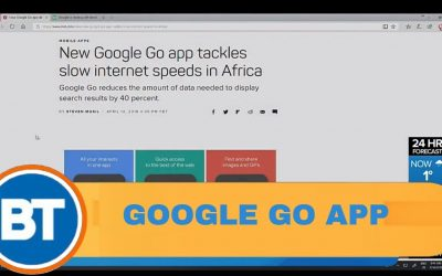 Google Go app tackles slow internet in developing countries