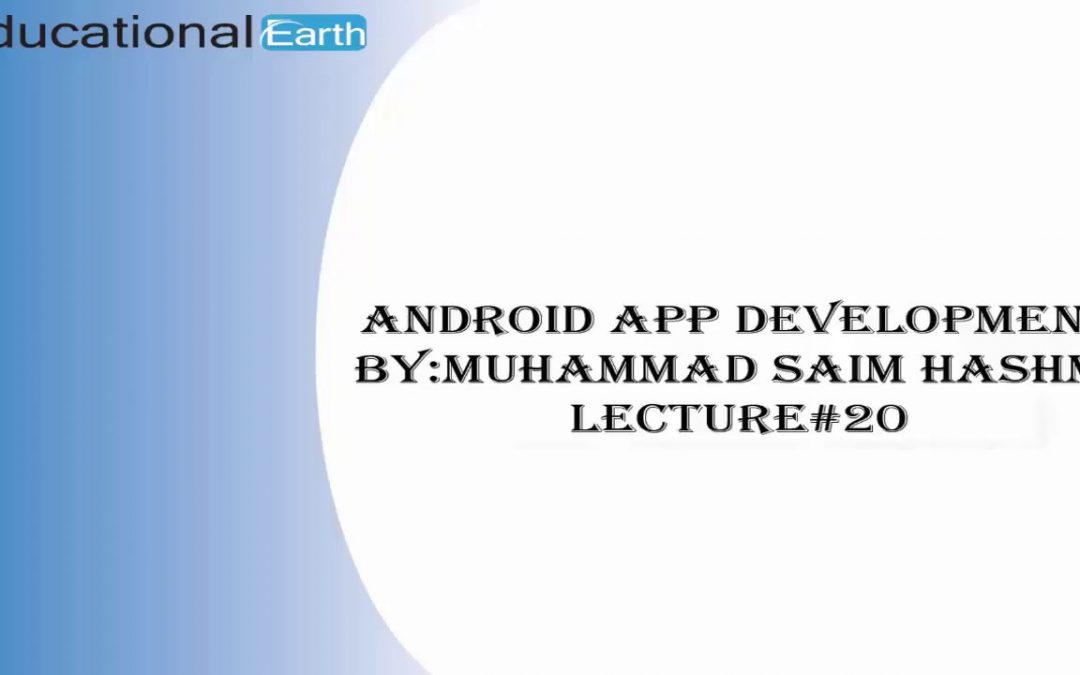 Progress Bar and Progress Dialog |Android App Development | Lecture#20 By Muhammad Saim Hashmi