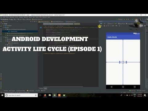 Android Application Development Tutorial – Episode 1 || ACTIVITY LIFE CYCLE || HELLO WORLD ||HINDI||