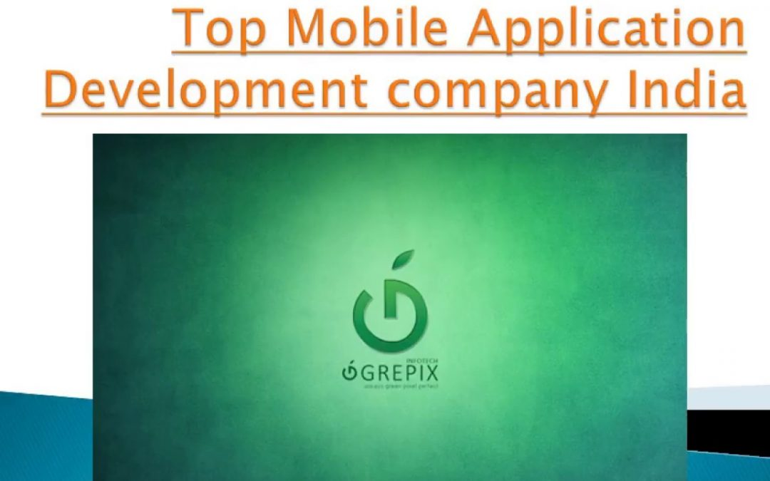 Top Mobile Application Development company ,services in India