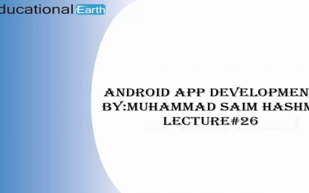 How to Send Email |Android App Development | Lecture#26 By Muhammad Saim Hashmi
