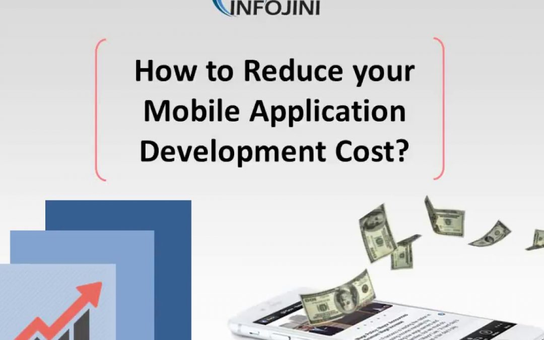 Tips To Optimize Costs of Mobile Application Development