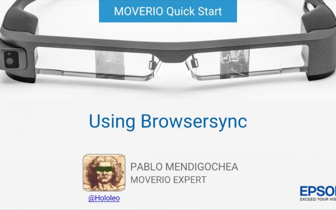 Moverio BT-300 – Quickstart: Using Browsersync for HTML5 App Development