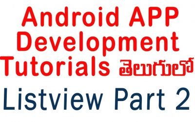 Android ListView part 2 setonitemclicklistener | ANDROID APP DEVELOPMENT TUTORIALS IN TELUGU – 8