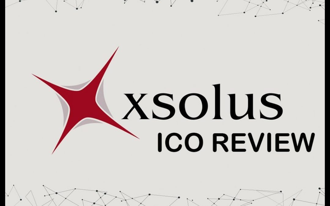 ICO REVIEW XSOLUS MAY 2018 – BLOCKCHAIN, WEB & APP SOLUTIONS DEVELOPMENT CROWDFUNDING