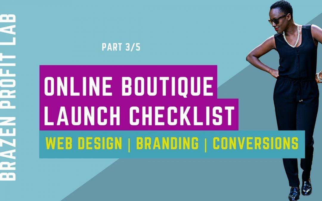 Online Boutique Launch Checklist P/3 | web development | apps | conversion optimisation