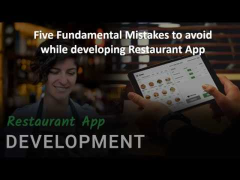 Five Fundamental Mistakes to avoid while developing Restaurant App