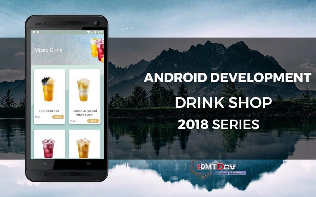 Android Development Tutorial – Drink Shop App part 6 Load Drinks List