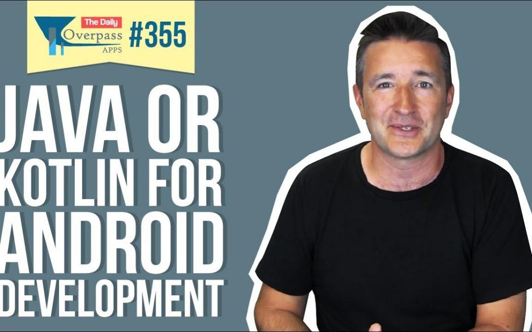 Java or Kotlin for Android Development