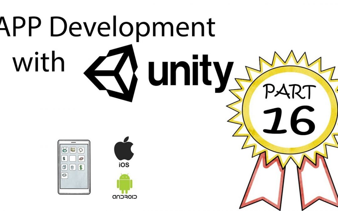 App Development with Unity Part 16: Coding the Menu Slider Part Uno