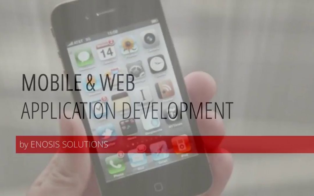 Enosis Solutions Mobile & Web Application Development Overview