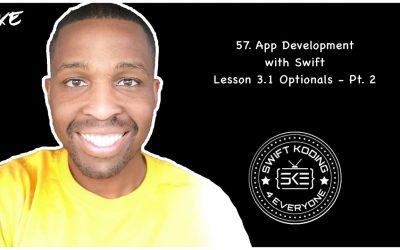 Lesson 3.1 App Development with Swift: Optionals – Part 2
