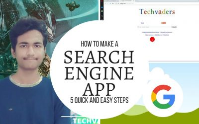 How To Make Your Own Search Engine App?-Techvaders-App Development-Episode 1