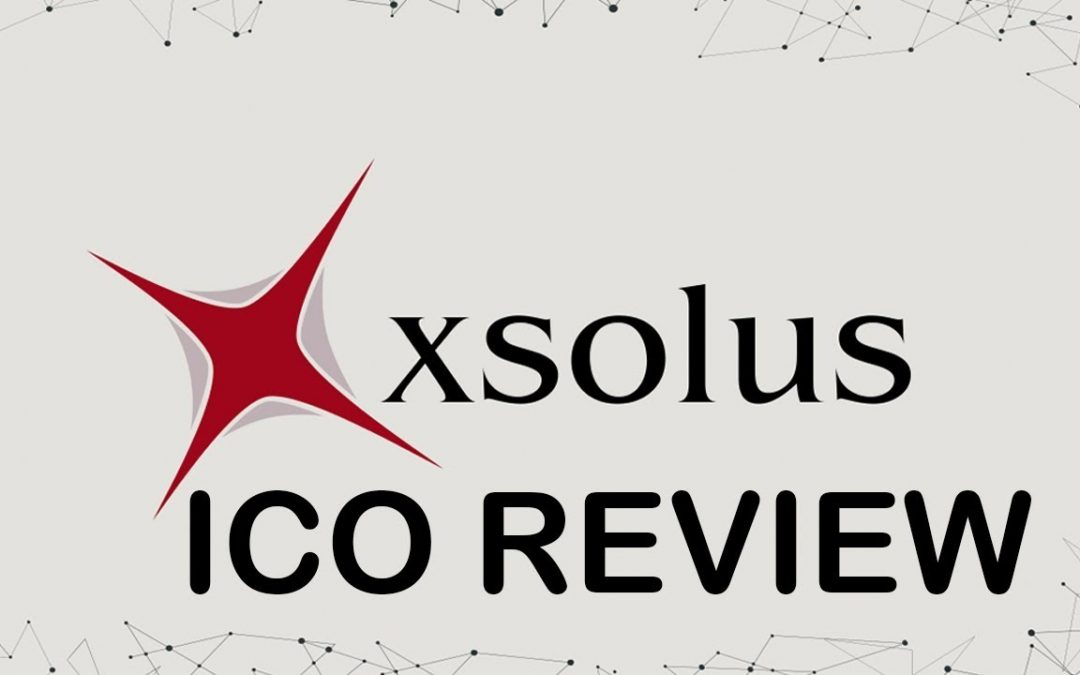 ICO REVIEW XSOLUS 29 MAY 2018 – BLOCKCHAIN WEB & APP SOLUTION DEVELOPMENT – REVIEWS